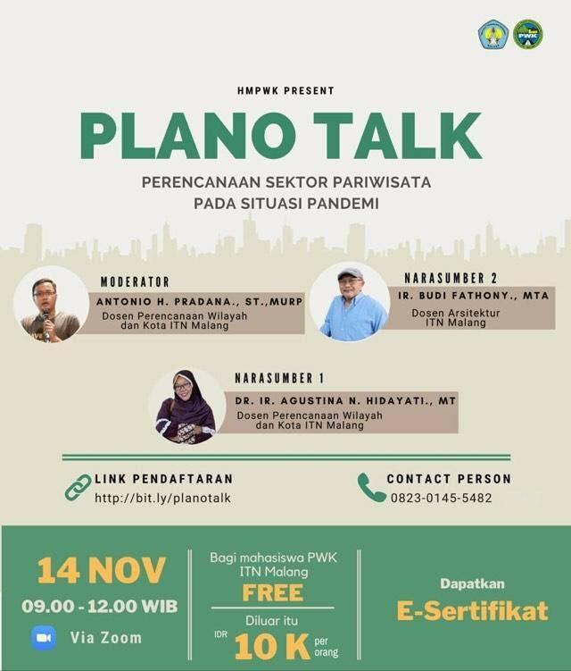 [ Plano Talk PWK ITN Malang ]