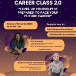 CAREER CLASS 2.0: LEVEL UP YOURSELF! BE PREPARED TO FACE YOUR FUTURE CAREER